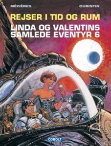 Rejser i tid og rum. Linda og Valentins samlede eventyr bind 6