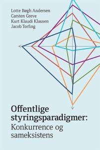 Lotte Bøgh Andersen mfl: Offentlige styringsparadigmer