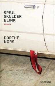 Dorthe Nors: Spejl, skulder, blink - forside